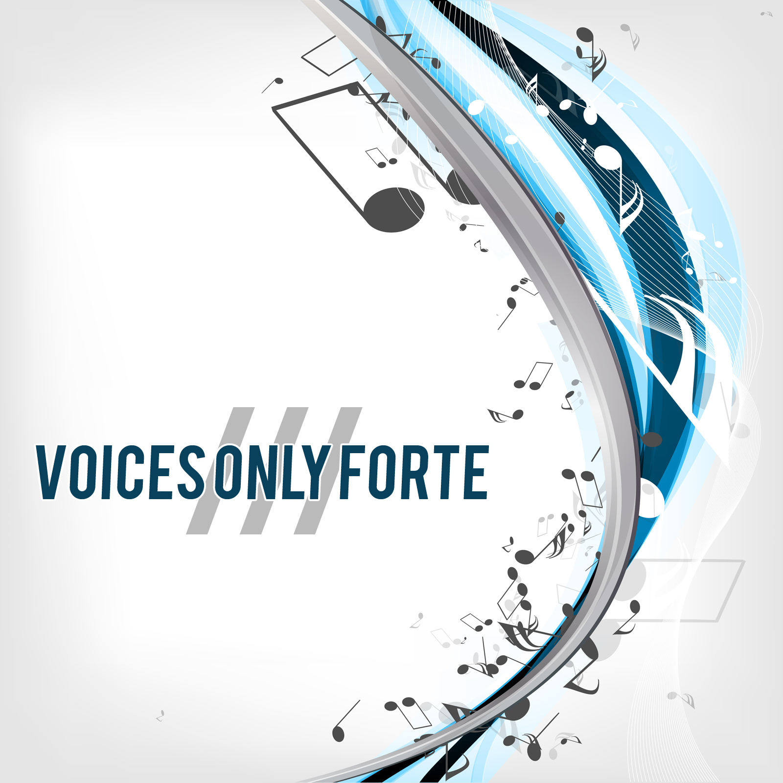 Voices Only Forte III