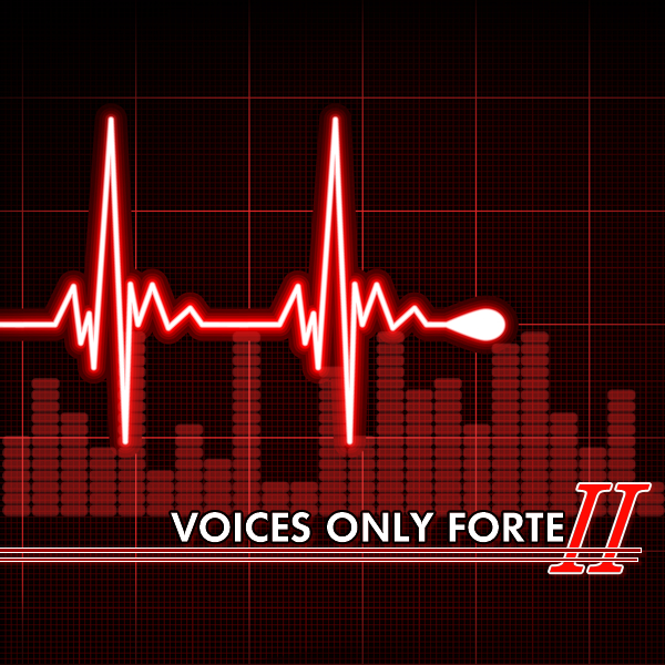Voices Only Forte II
